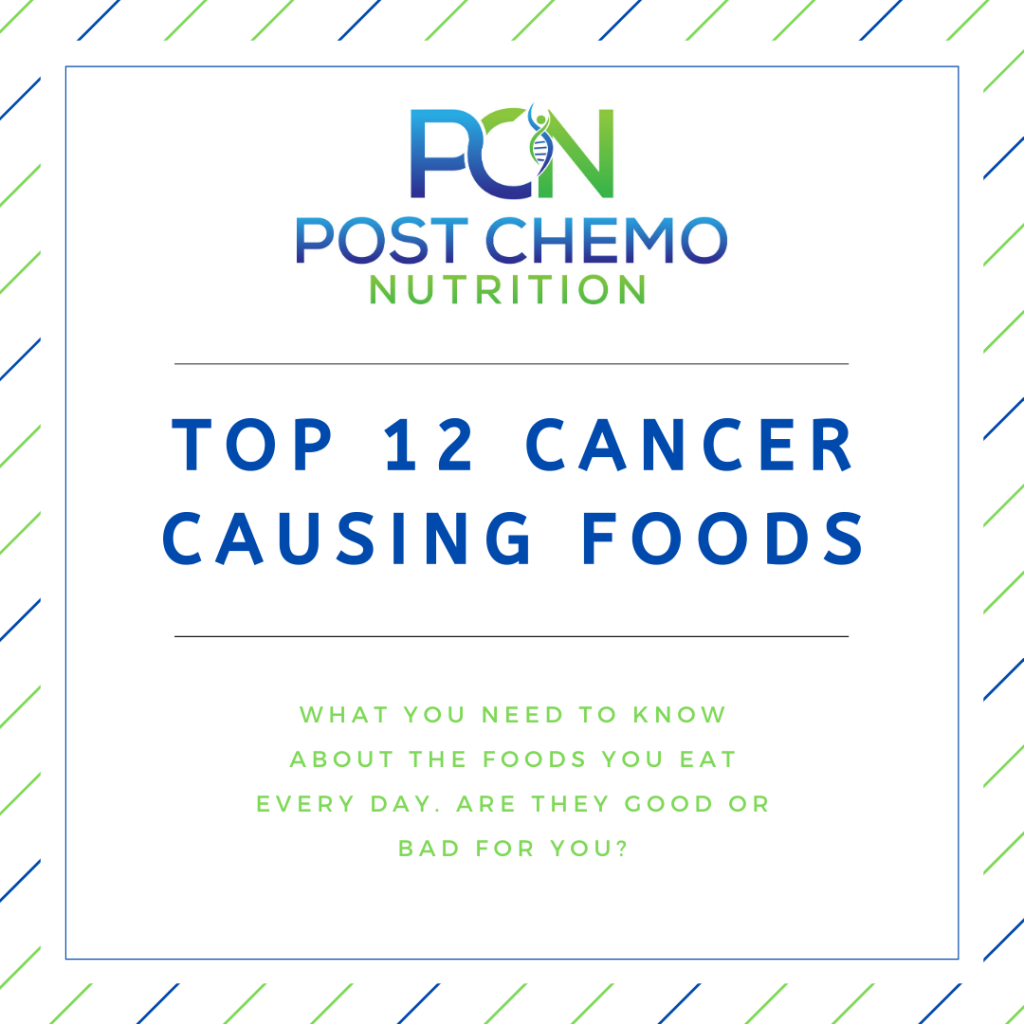 Top 12 Cancer Causing Foods Infographic for PCN